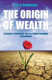 The Origin of Wealth, Eric Beinhocker
